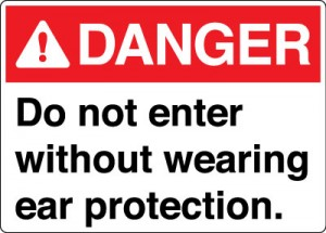 Danger_Do_Not_Enter_Without_Wearing_Ear_Protection_JA20_ANSI