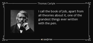 quote-i-call-the-book-of-job-apart-from-all-theories-about-it-one-of-the-grandest-things-ever-thomas-carlyle-94-76-36-1
